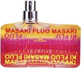 Духи, Парфюмерия, косметика Masaki Matsushima Fluo - Парфюмированная вода (тестер без крышечки)