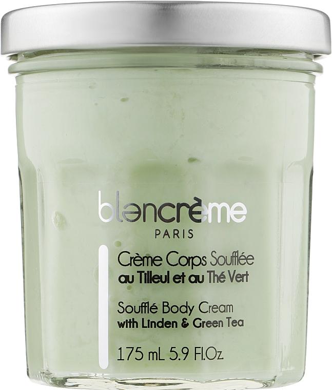 """Крем-суфле для тела """"Липа и Зеленый чай"""" - Blancreme Souflee Body Cream"""