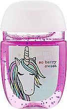 "Духи, Парфюмерия, косметика Антибактериальный гель для рук ""So Berry Sweet"" - Bath and Body Works Anti-Bacterial Hand Gel"