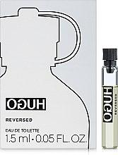 Духи, Парфюмерия, косметика Hugo Boss Hugo Reversed - Туалетная вода (пробник)
