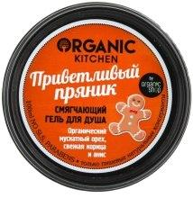 """Духи, Парфюмерия, косметика Смягчающий гель для душа """"Приветливый пряник"""" - Organic Shop Organic Kitchen Softing Shower Gel"""