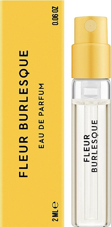 Vilhelm Parfumerie Fleur Burlesque - Парфюмированная вода (пробник)