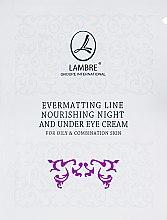Духи, Парфюмерия, косметика Крем для лица питательный, ночной - Lambre Evermatting Line Nourishing Night And Under Eye Cream (пробник)